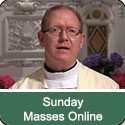 Daily and Sunday Masses Online